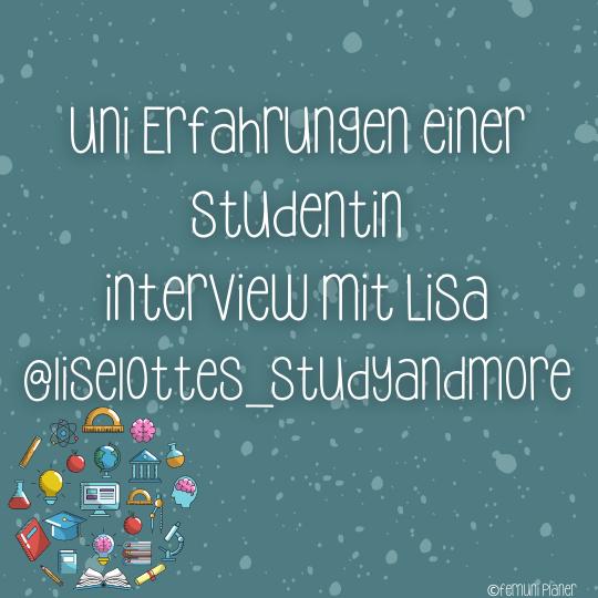 Uni Erfahrungen, Interview mit Lisa
